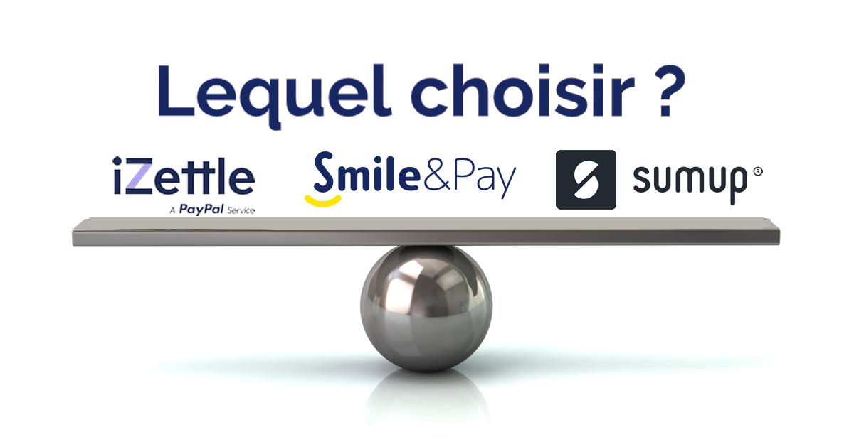 iZettle ou Smile and Pay ou SumUp ?